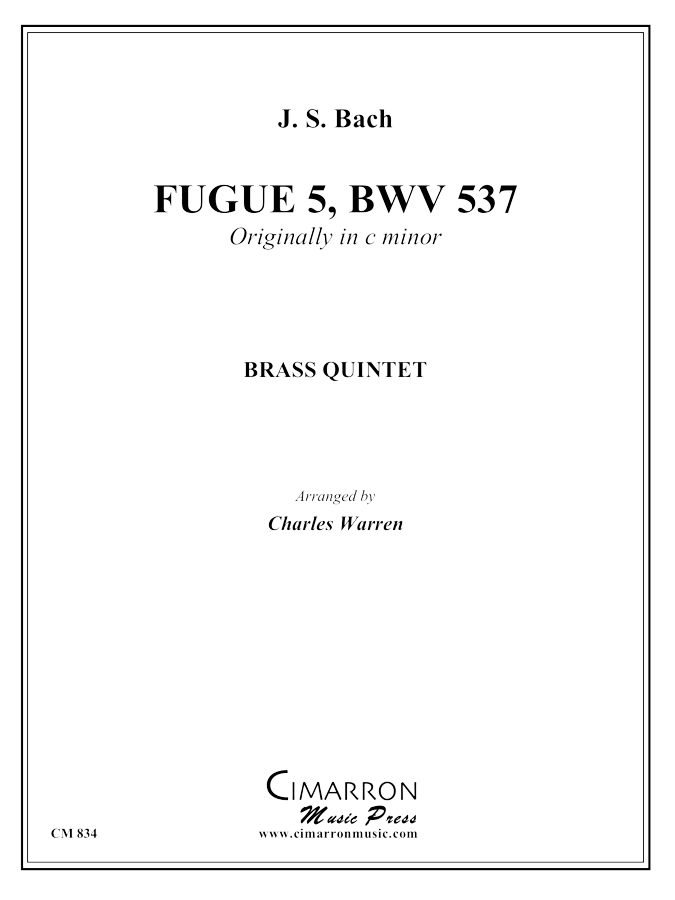 Bach, J S - Fugue (originally in C min) - Brass Quintet