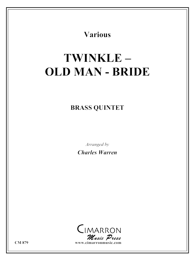 Various - Twinkle - Old Man - Bride (Medley) - Brass Quintet