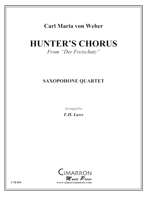 Weber - The Hunter's Chorus - Saxophone Quartet (SATB)