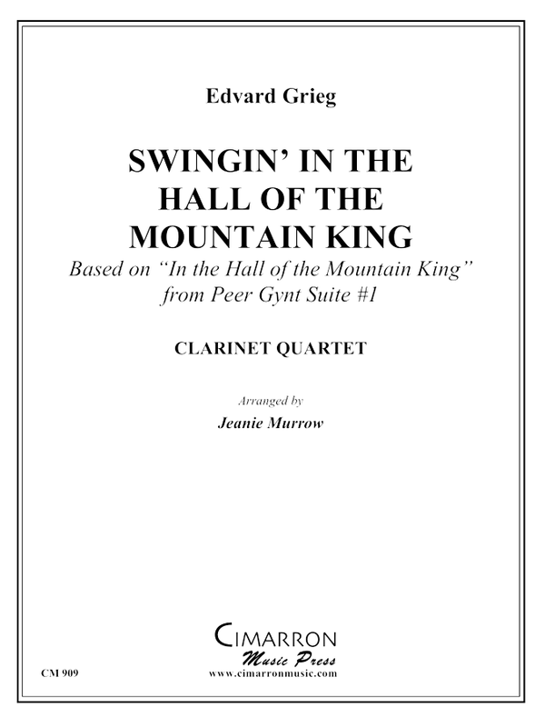 Grieg - Swingin' in the Halls of the Mountain King - Clarinet Quartet