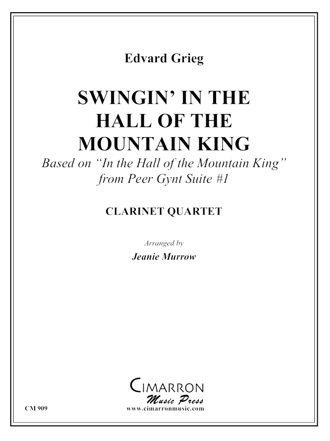 Grieg, E - Swingin' in the Halls of the Mountain King - Clarinet Quartet