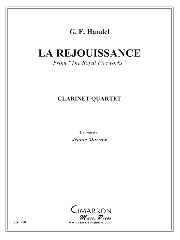 Handel - La Rejouissance from Royal Fireworks - Clarinet Quartet