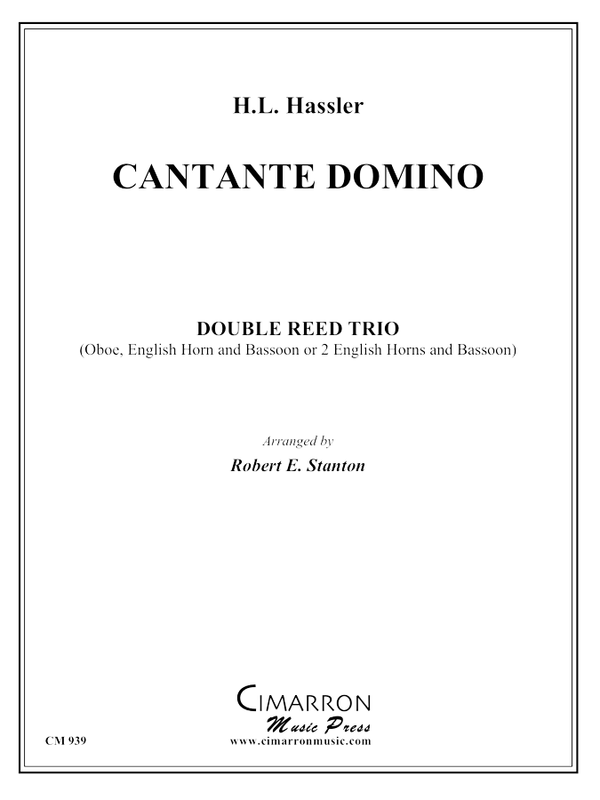 Hassler - Cantate Domino - Woodwind Trio - 2 Oboes and Bassoon