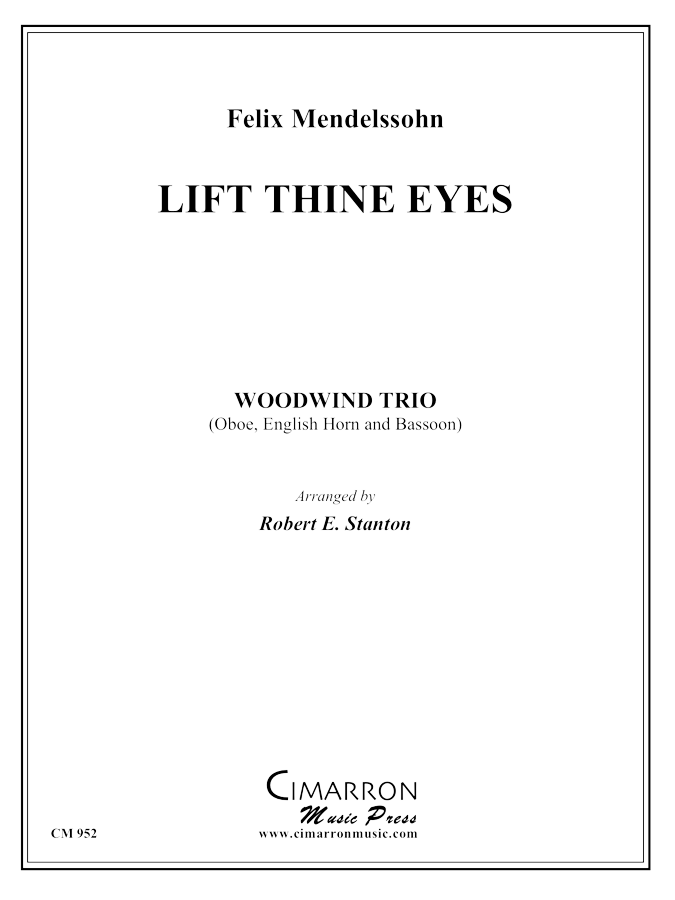 Mendelssohn - Lift Thine Eyes - Woodwind Trio
