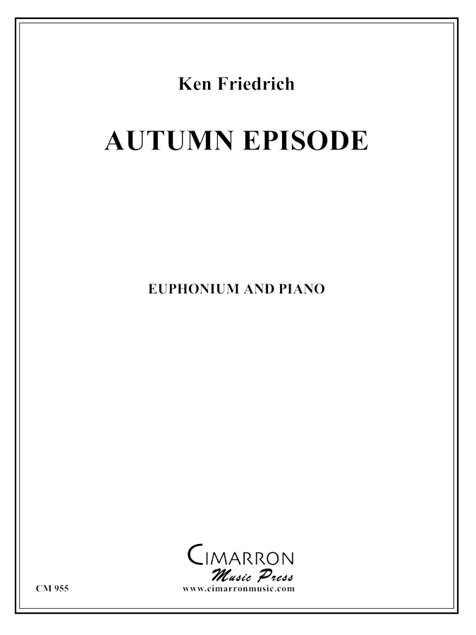 Friedrich - Autumn Episode - Euphonium and Piano