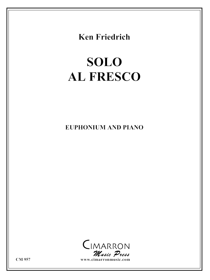 Friedrich - Solo al Fresco - Euphonium and Piano