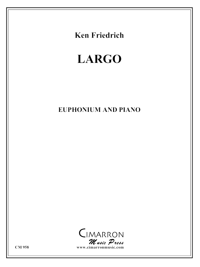 Friedrich - Largo - Euphonium and Piano