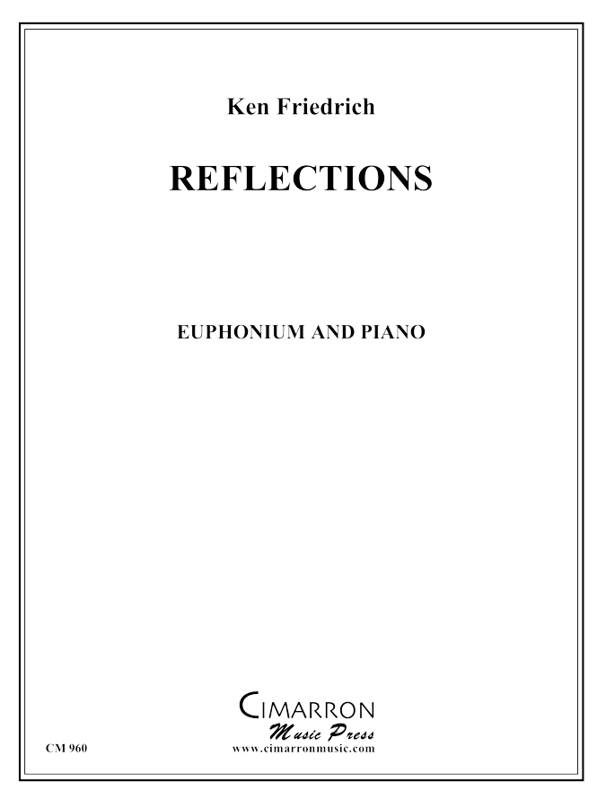 Friedrich - Reflections - Euphonium and Piano