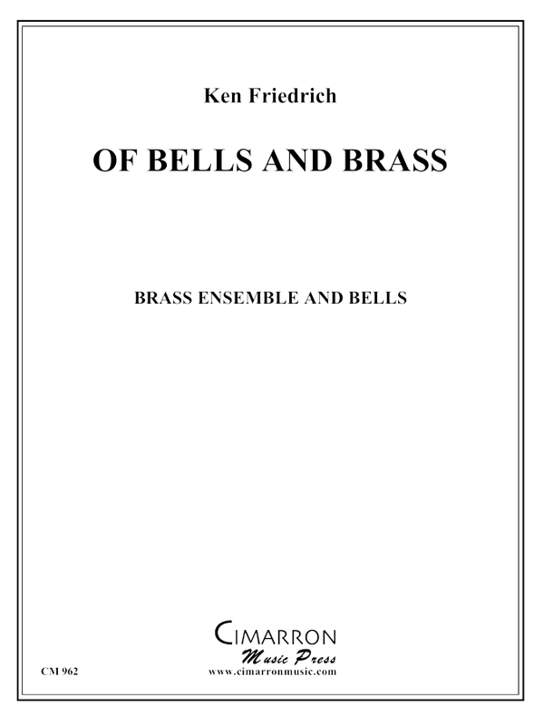 Friedrich - Of Bells and Brass - 8 piece Brass Ensemble