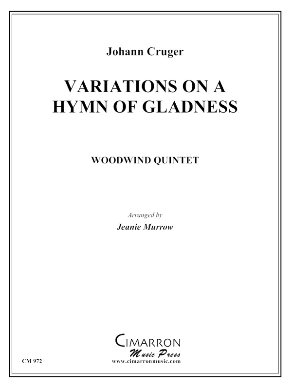 Cruger - Hymn of Gladness (Variations) - Woodwind Quintet