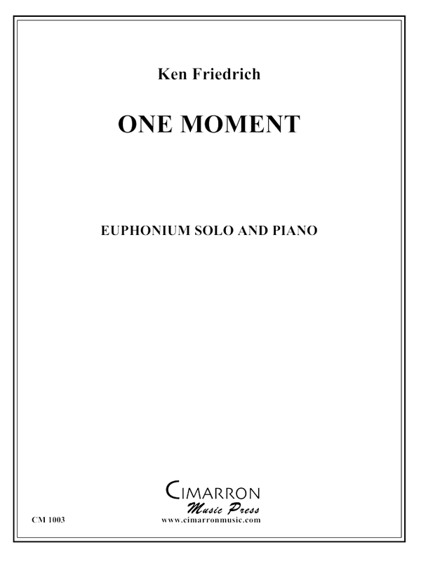 Friedrich - One Moment - Euphonium and Piano