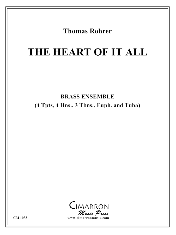 Rohrer - The Heart of it All - Brass Ensemble