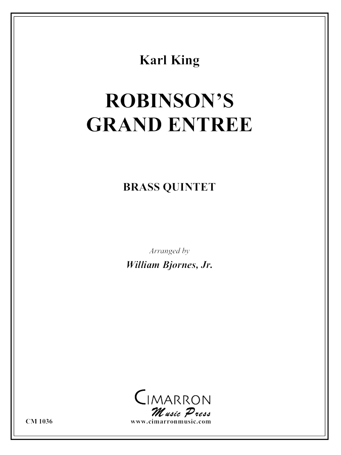 King - Robinson's Grand March - Brass Quintet