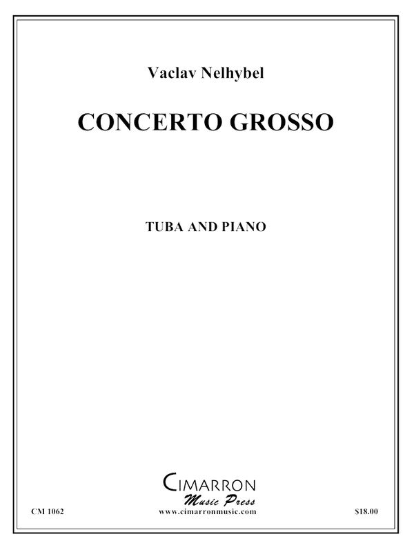 Nelhybel - Concerto Grosso - Tuba and Piano