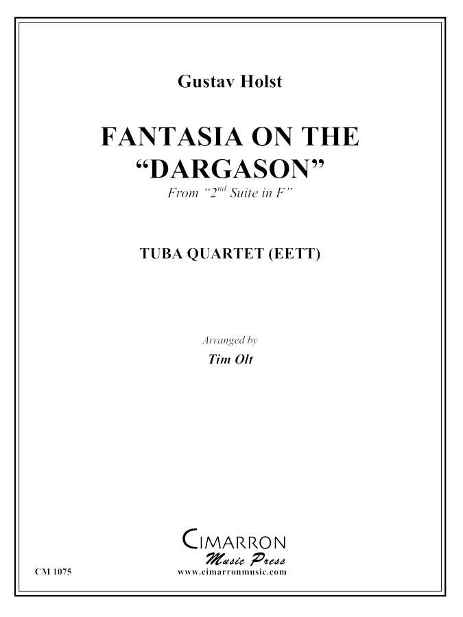"Holst - Fantasia on the ""Dargason"" from Suite No. 2 in F - Tuba Quartet (EETT)"