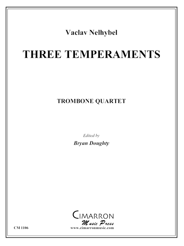 Nelhybel - Three Temperaments - Trombone Quartet