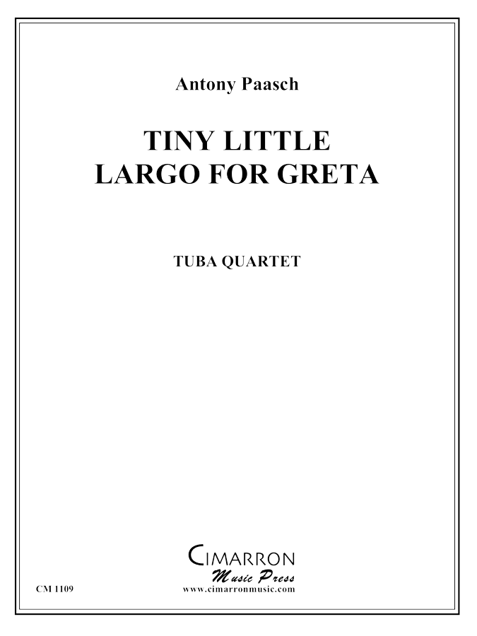 Paasch - Tiny Little Largo for Greta - Tuba Quartet (EETT)