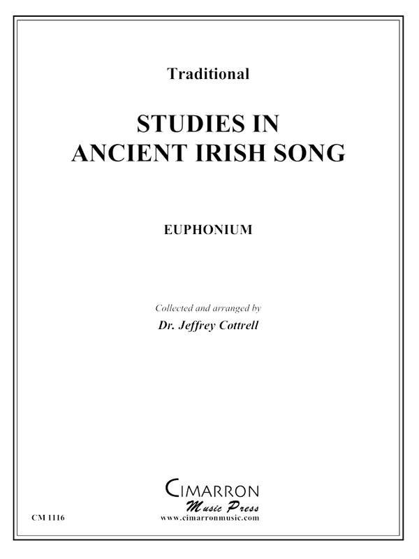 Cottrell, J - Studies in Ancient Irish Song - Euphonium Methods/Studies/Etudes