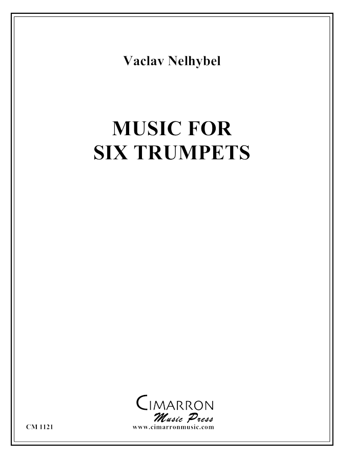 Nelhybel - Music for Six Trumpets - Trumpet Sextet