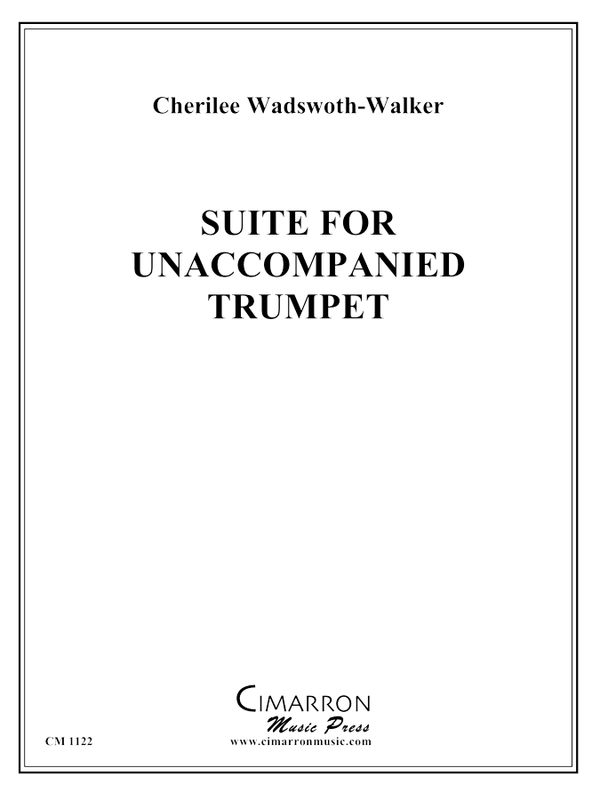 Wadsworth-Walker - Suite for Unaccompanied Trumpet
