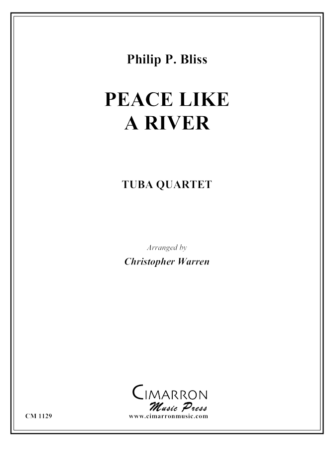 Bliss, P B - Peace Like a River - Tuba Quartet (EETT)
