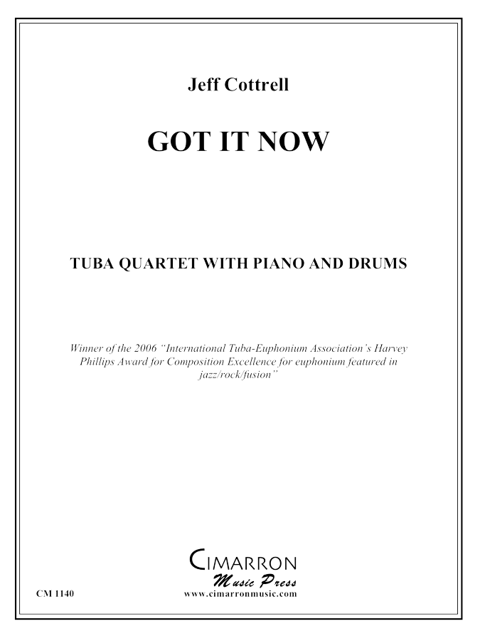 Cottrell, J - Got It Now - Tuba Quartet (EETT)