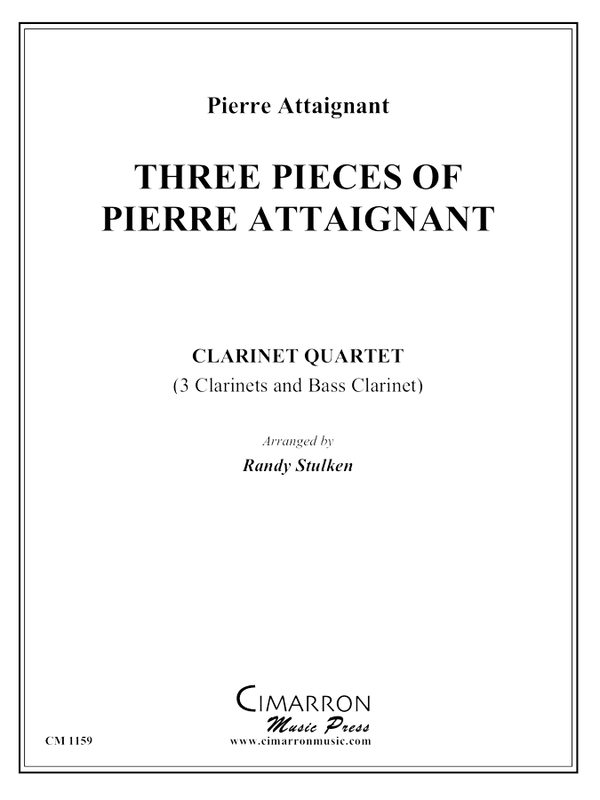 Attaignant, P - Three Pieces of Pierre Attaignant - Clarinet Quartet