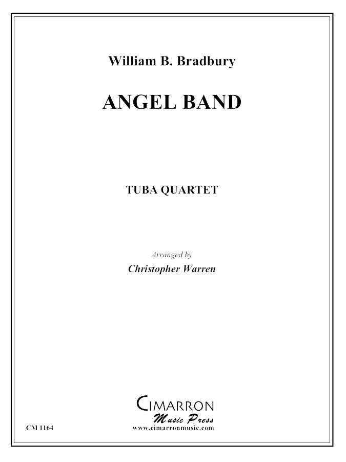 Bradbury, W - Angel Band - Tuba Quartet (EETT)