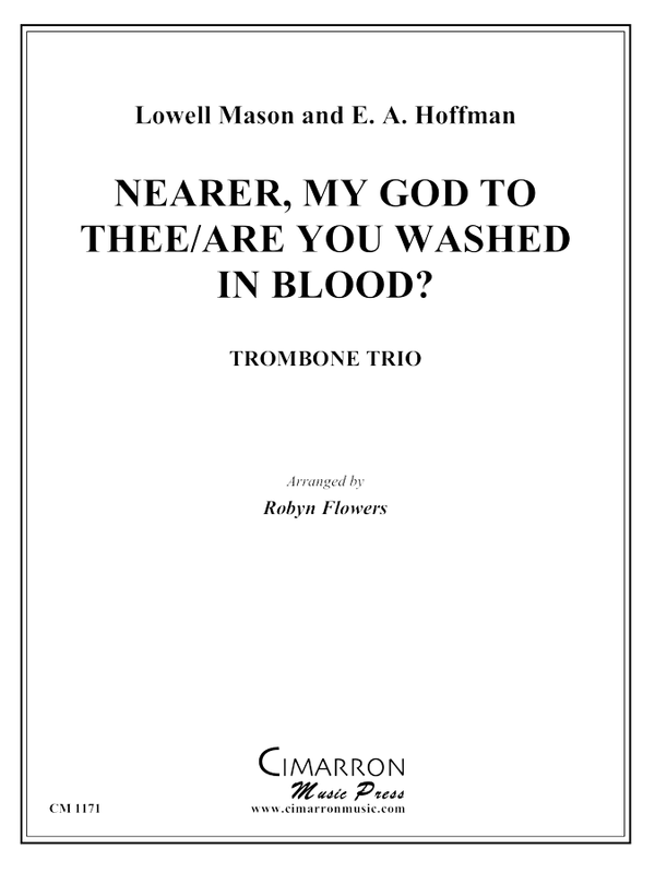 Mason and Hoffman - Nearer My God to Thee/Are You Washed in the Blood? - Trombone Trio