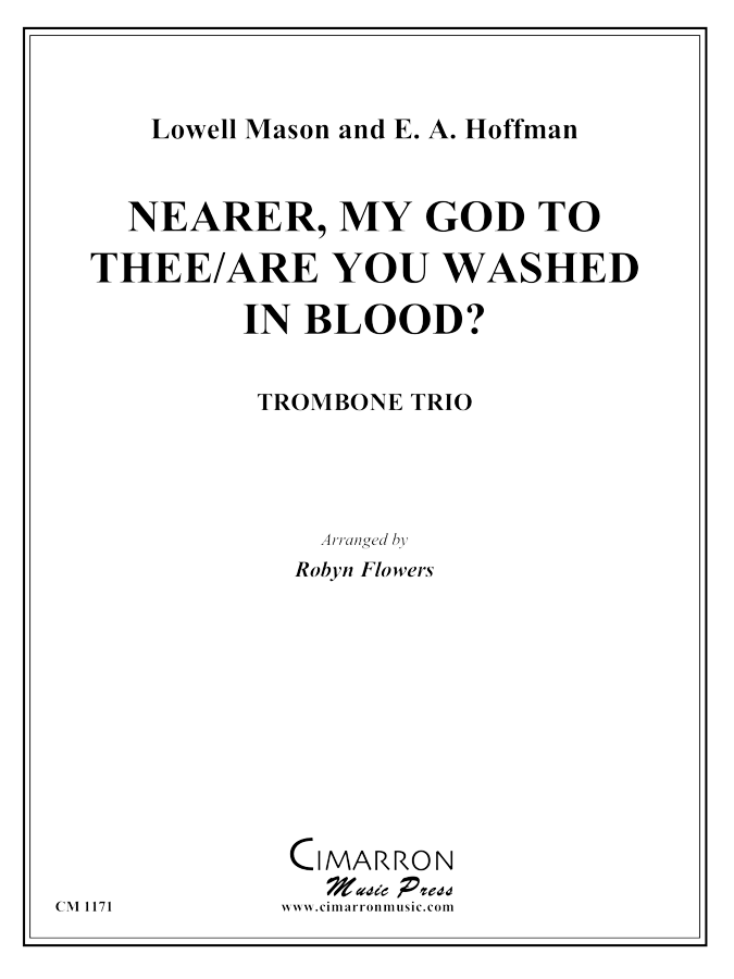 Mason, L and Hoffman, E A - Nearer My God to Thee/Are You Washed in the Blood? - Trombone Trio