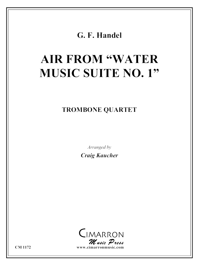 Handel - Air, from Water Music Suite No. 1 - Trombone Quartet
