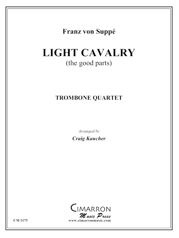 Suppe - Light Cavalry Overture - Trombone Quartet