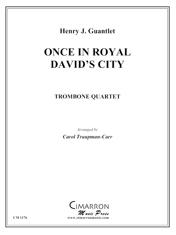 Gauntlet - Once in Royal David's City - Trombone Quartet