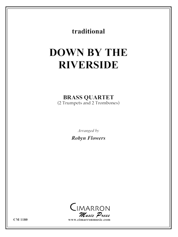 Traditional - Down by the Riverside - Brass Quartet