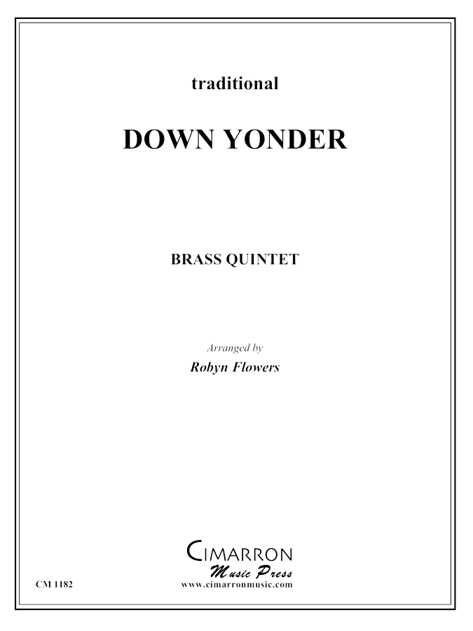 Traditional - Down Yonder - Brass Quintet