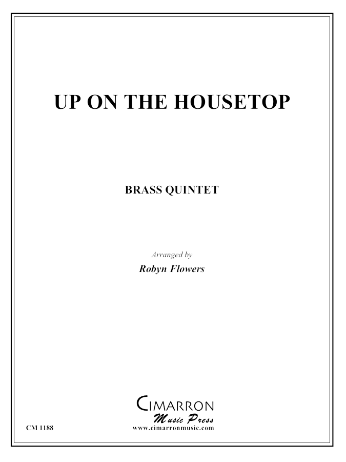 Traditional - Up on the Housetop - Brass Quintet