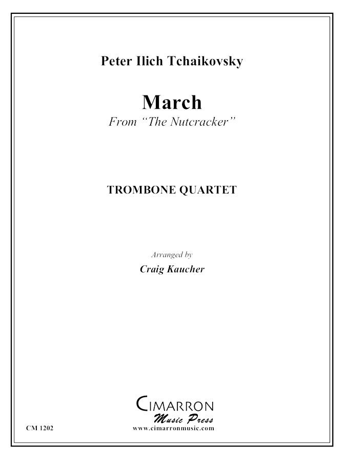 Tchaikovsky - March from The Nutcracker - Trombone Quartet