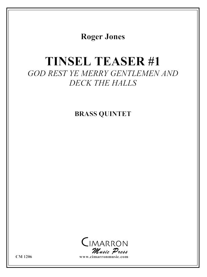 Jones - Tinsel Teaser #1 - Brass Quintet