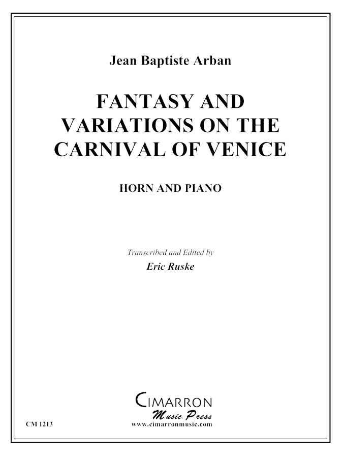 Arban, J B - Fantasy and Variations on the Carnival of Venice - Horn Solo
