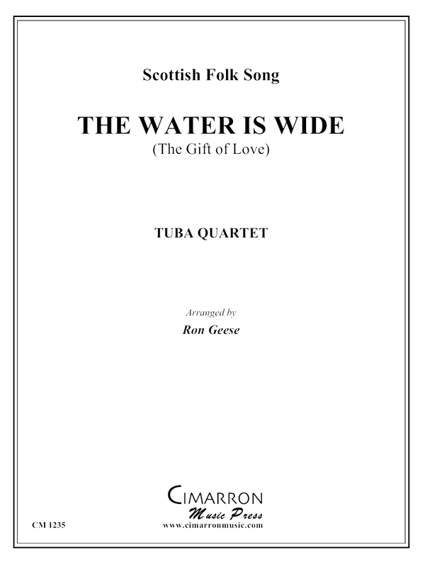 Scottish Folk Tune - The Water is Wide (The Gift of Love) - Tuba Quartet