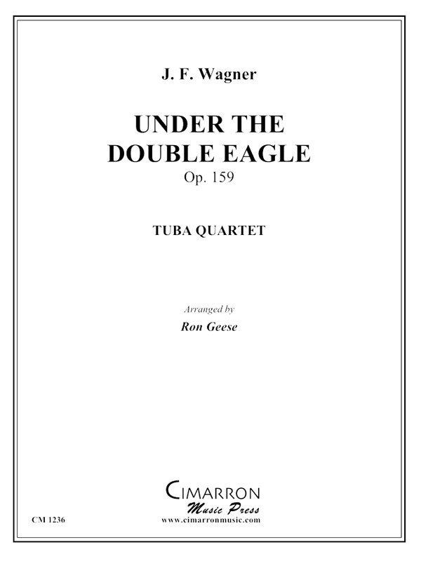 Wagner - Under the Double Eagle - Tuba Quartet
