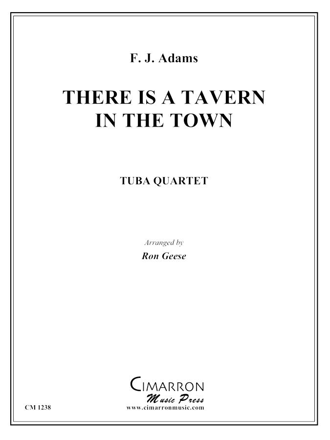 Adams, F J - There is a Tavern in the Town - Tuba Quartet