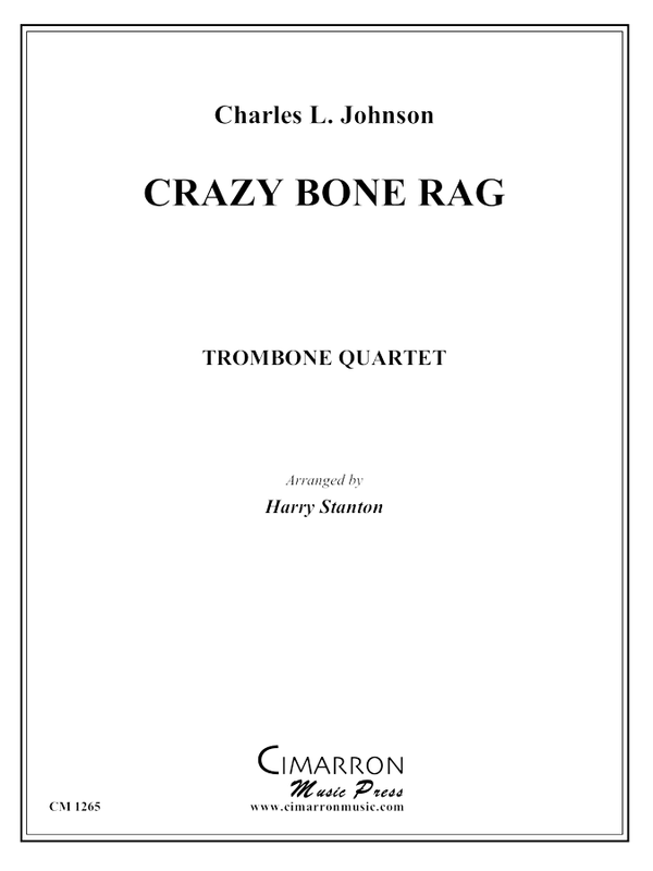 Johnson - Crazy Bone Rag - Trombone Quartet