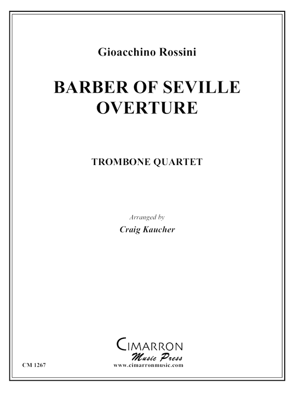 Rossini - Barber of Seville Overture - Trombone Quartet