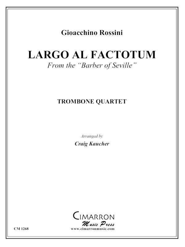 Rossini - Largo al Factotum - Trombone Quartet