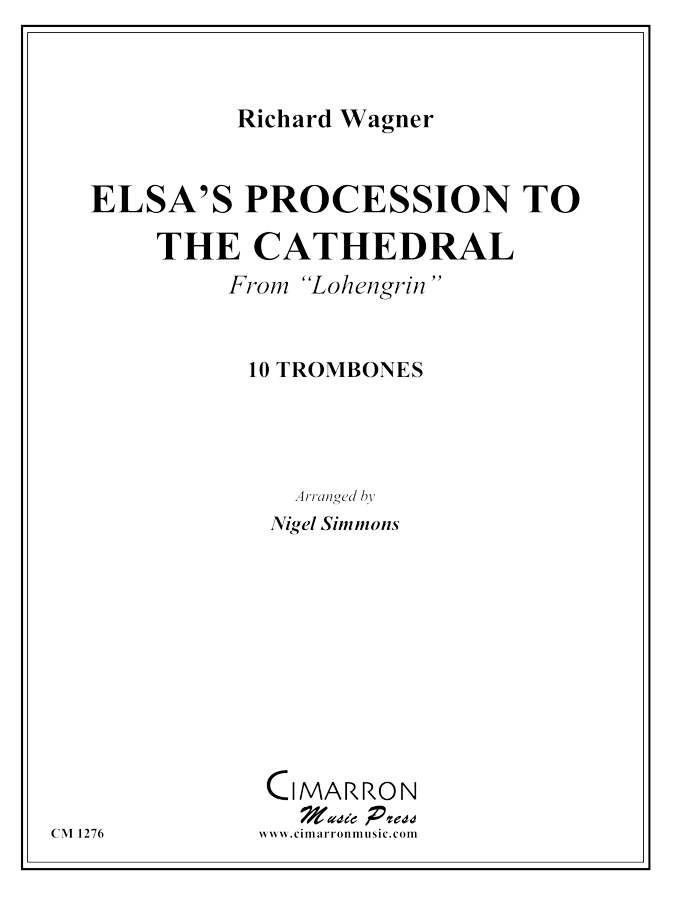Wagner - Elsa's Procession to the Cathedral - Trombone Ensemble