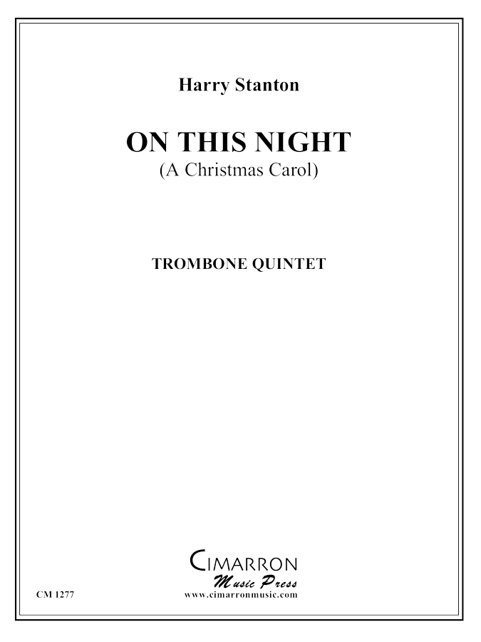 Stanton, H - On This Night - Trombone Choir
