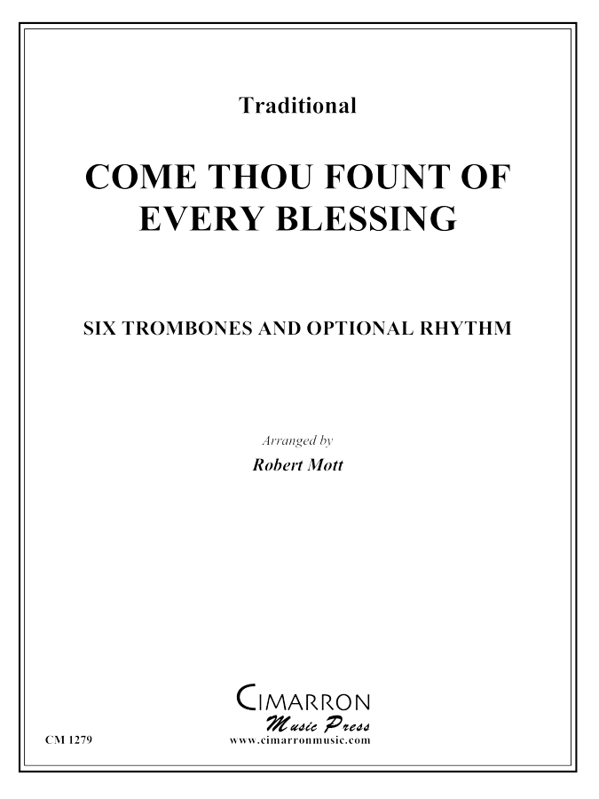Traditional - Come, Thou Fount of Every Blessing - Trombone Ensemble