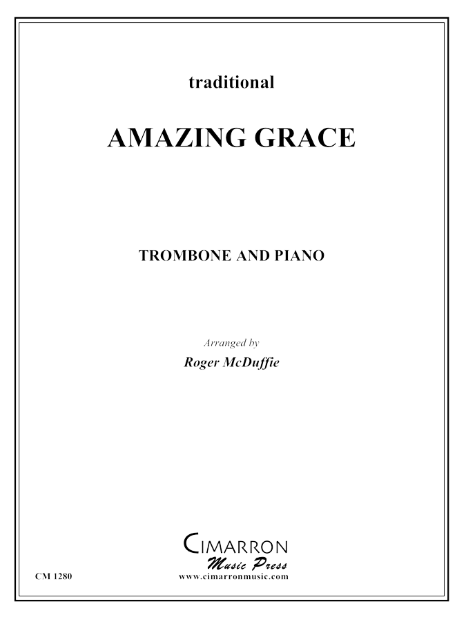 Traditional - Amazing Grace - Trombone and Piano