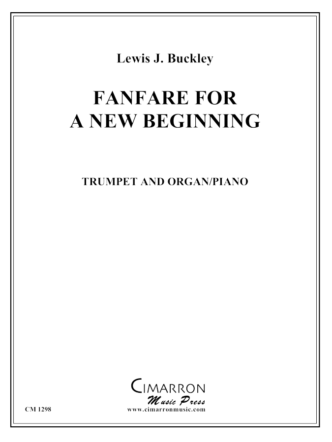 Buckley, L - Fanfare for a New Beginning - Trumpet Solo